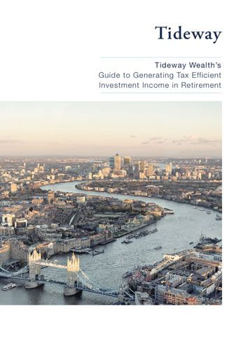 Tideway's Guide to Generating Tax Efficient Investment Income in Retirement